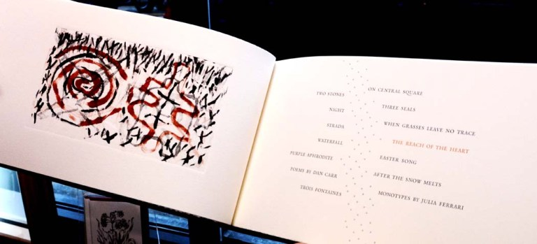 The Reach of the Heart, Poems by Carr, monotypes by Ferrari, a collaborative layout